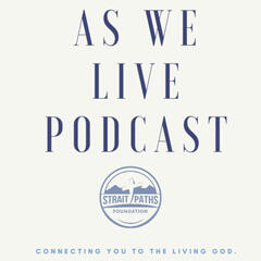 As We Live Podcast