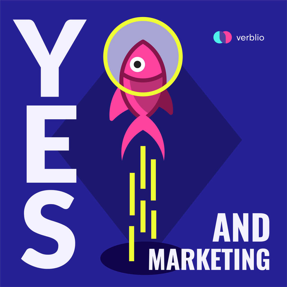Yes, and Marketing