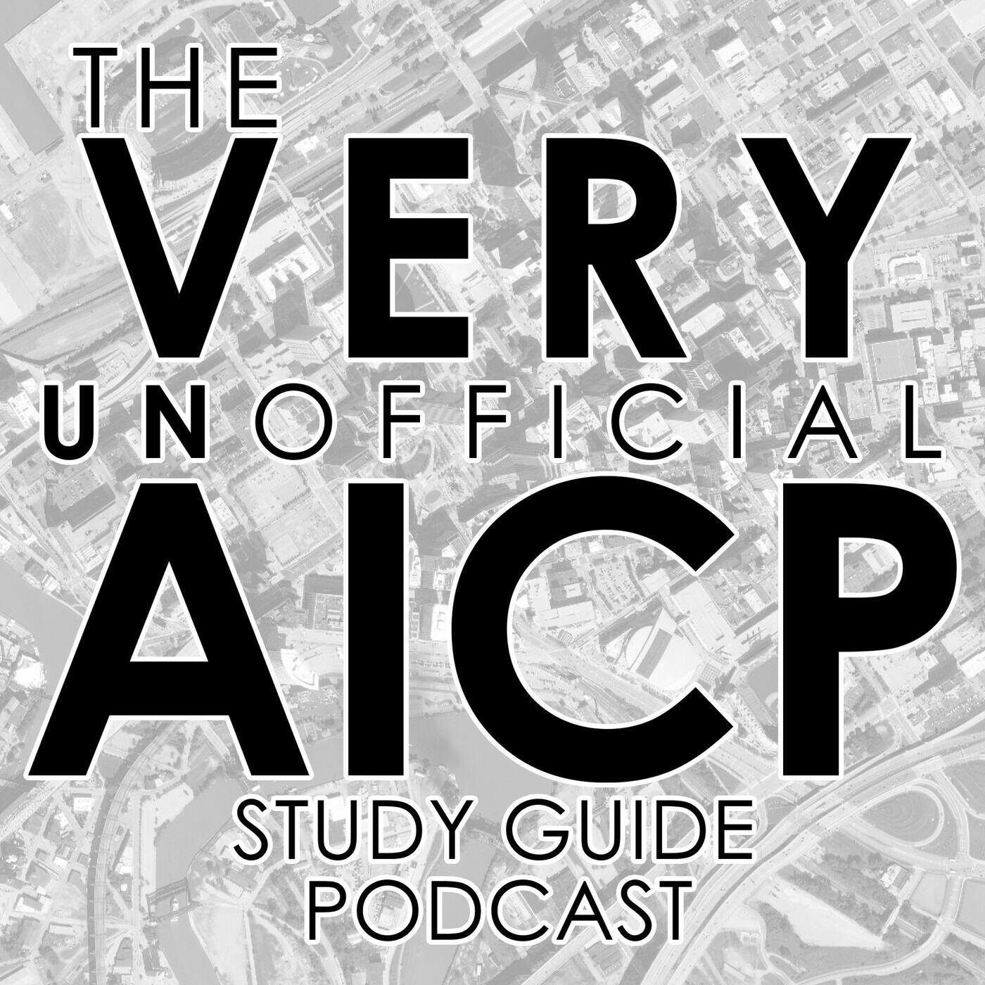 The VERY UNofficial AICP Study Guide Podcast