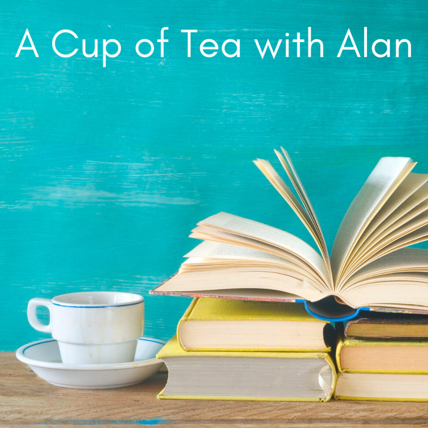 A Cup of Tea with Alan
