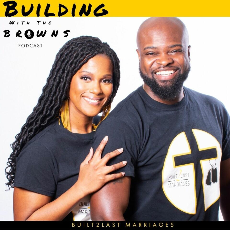 Building With The Browns