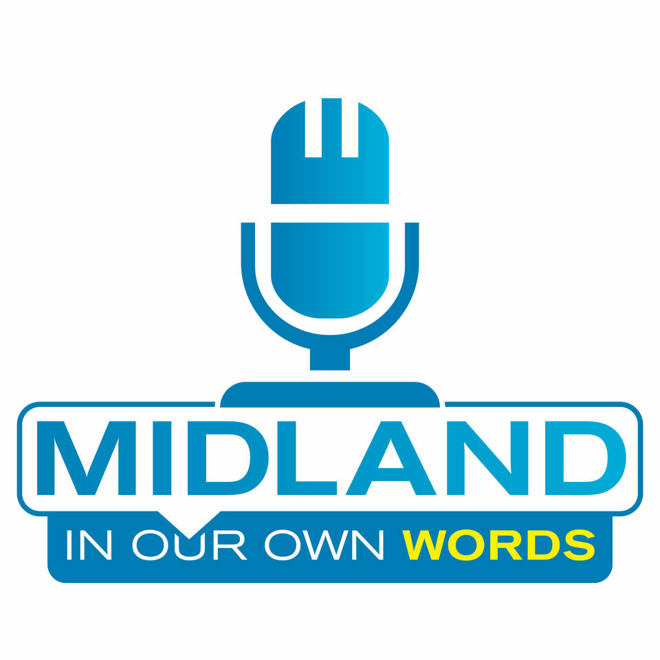 Midland In Our Own Words