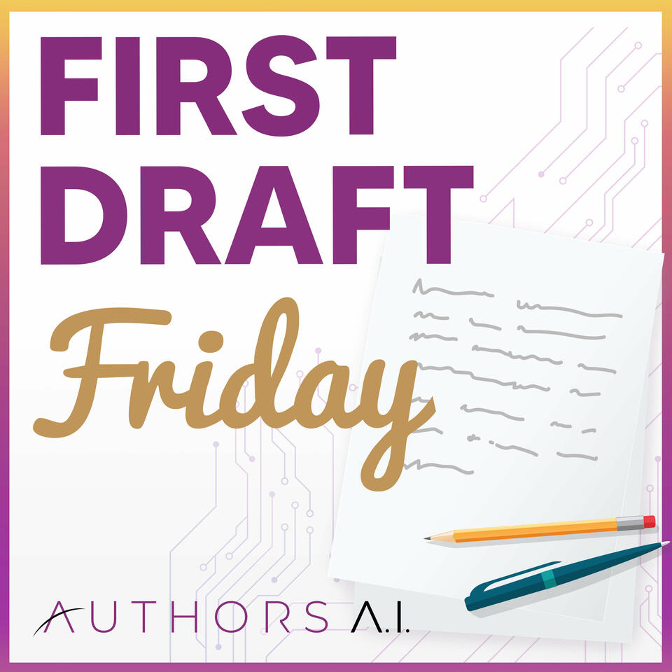 First Draft Friday: Conversations about author craft