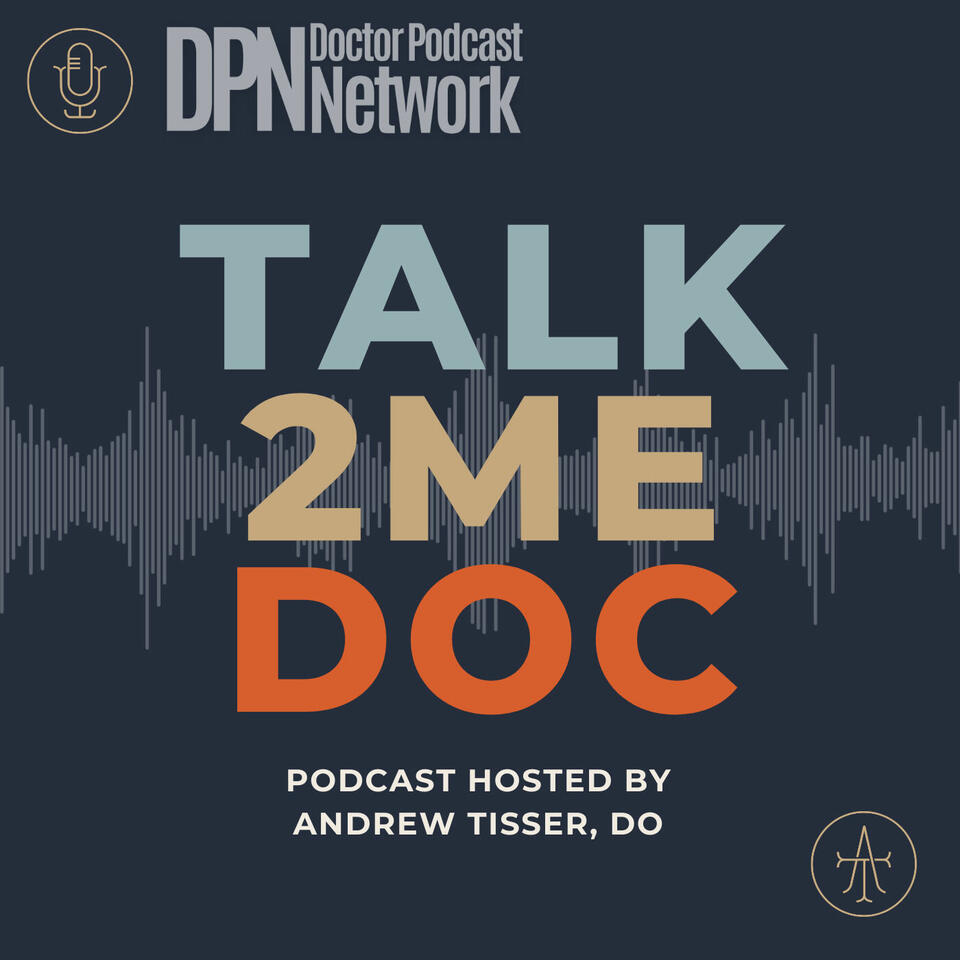 Talk2MeDoc with Andrew Tisser