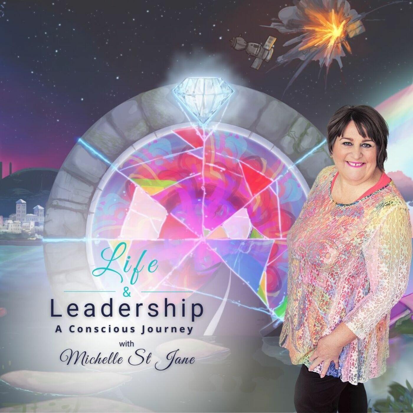 Life & Leadership: A Conscious Journey
