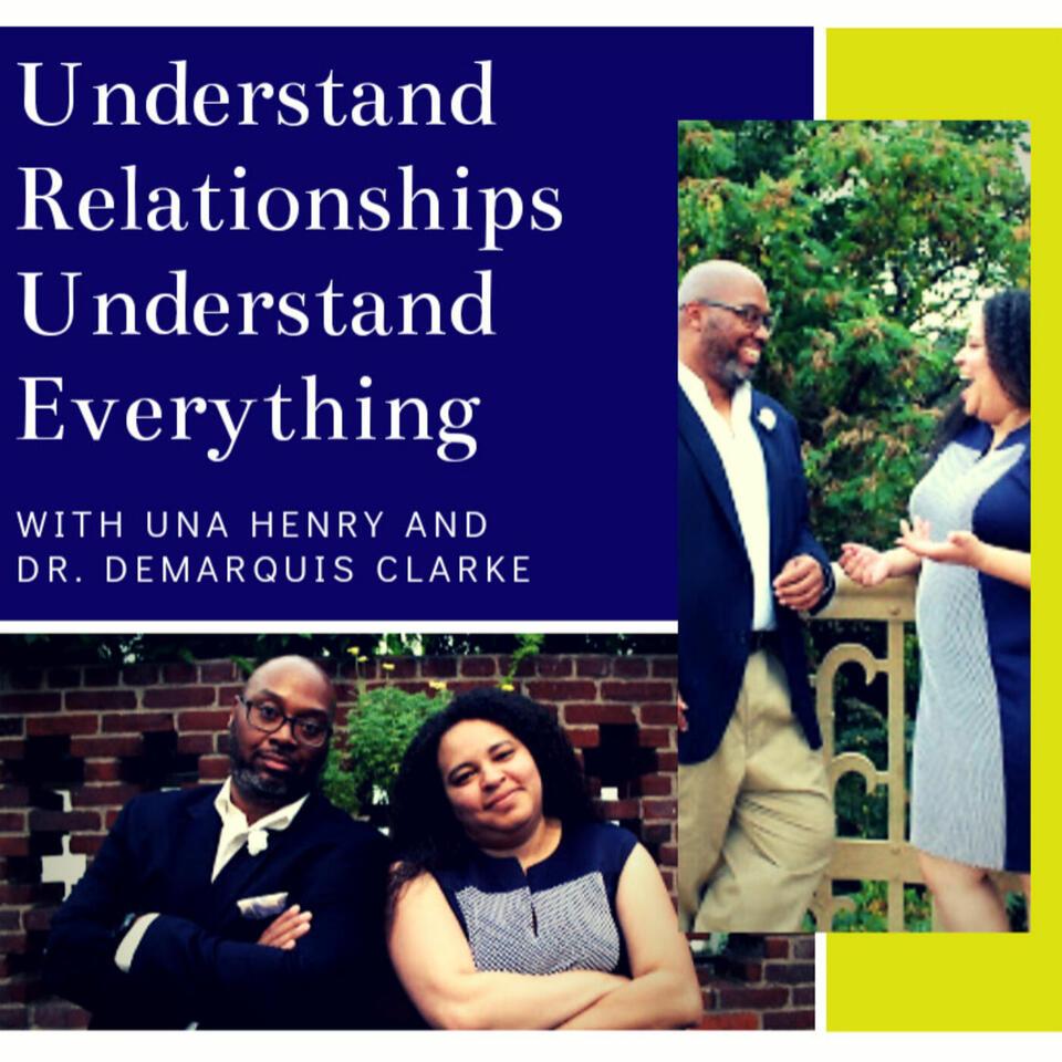Understand Relationships Understand Everything