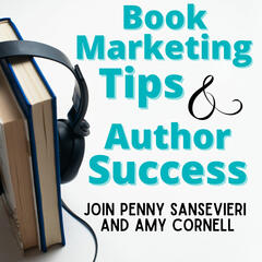 Book Marketing Tips and Author Success Podcast