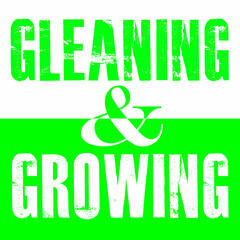 Gleaning & Growing with Pastor Scott McGraw