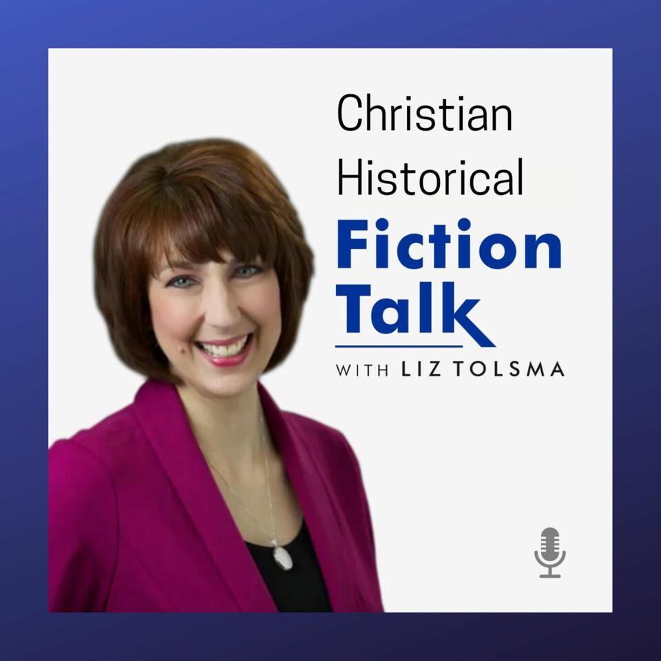 Christian Historical Fiction Talk