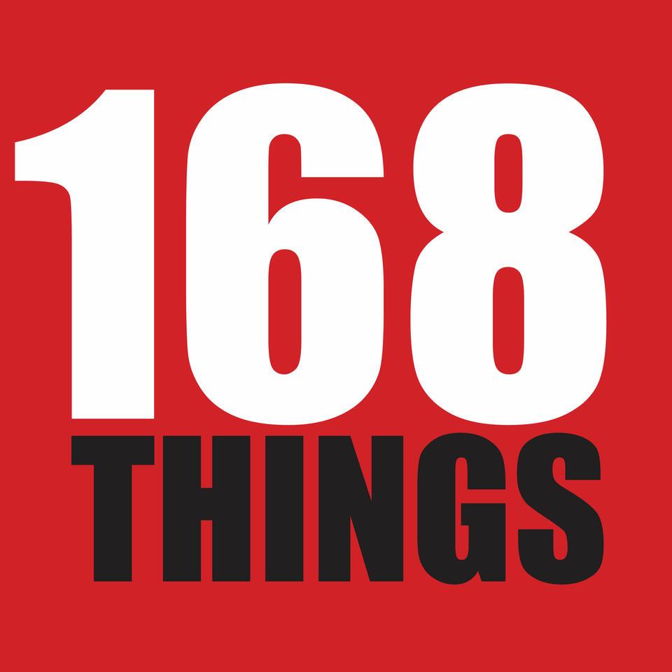168 Things