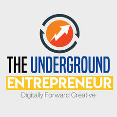 The Underground Entrepreneur