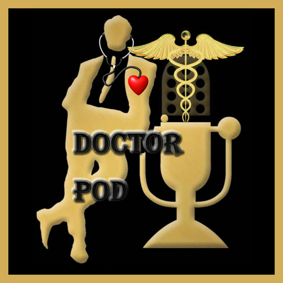 Doctor Pod - Getting and Staying Healthy Together