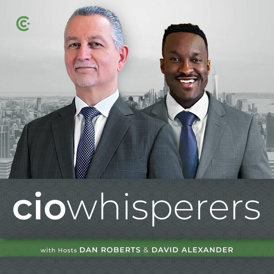 The CIO Whisperers