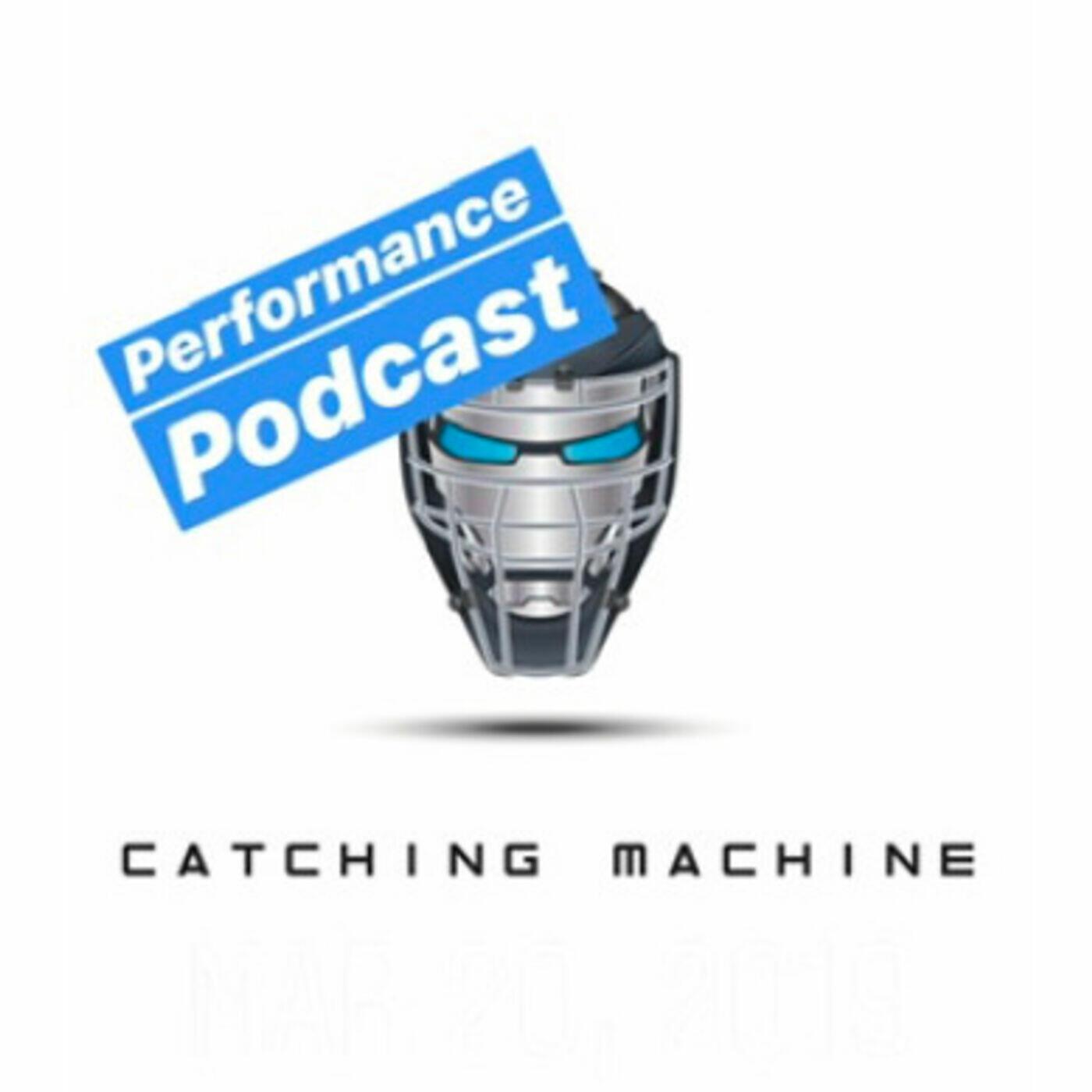 Catching Machine Performance Podcast