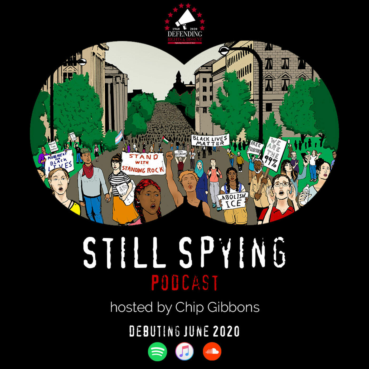 Still Spying | Presented by Defending Rights & Dissent