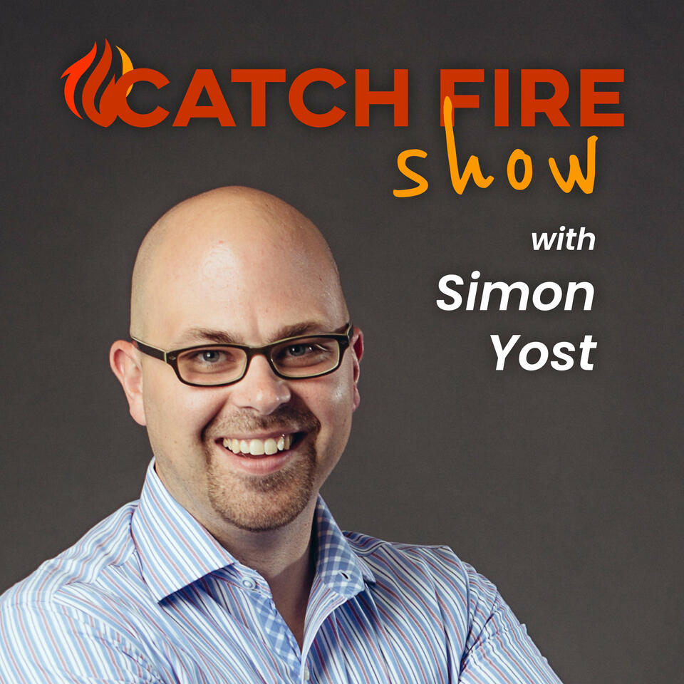 Catch Fire Careers with Simon Yost
