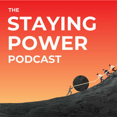 The Staying Power Podcast