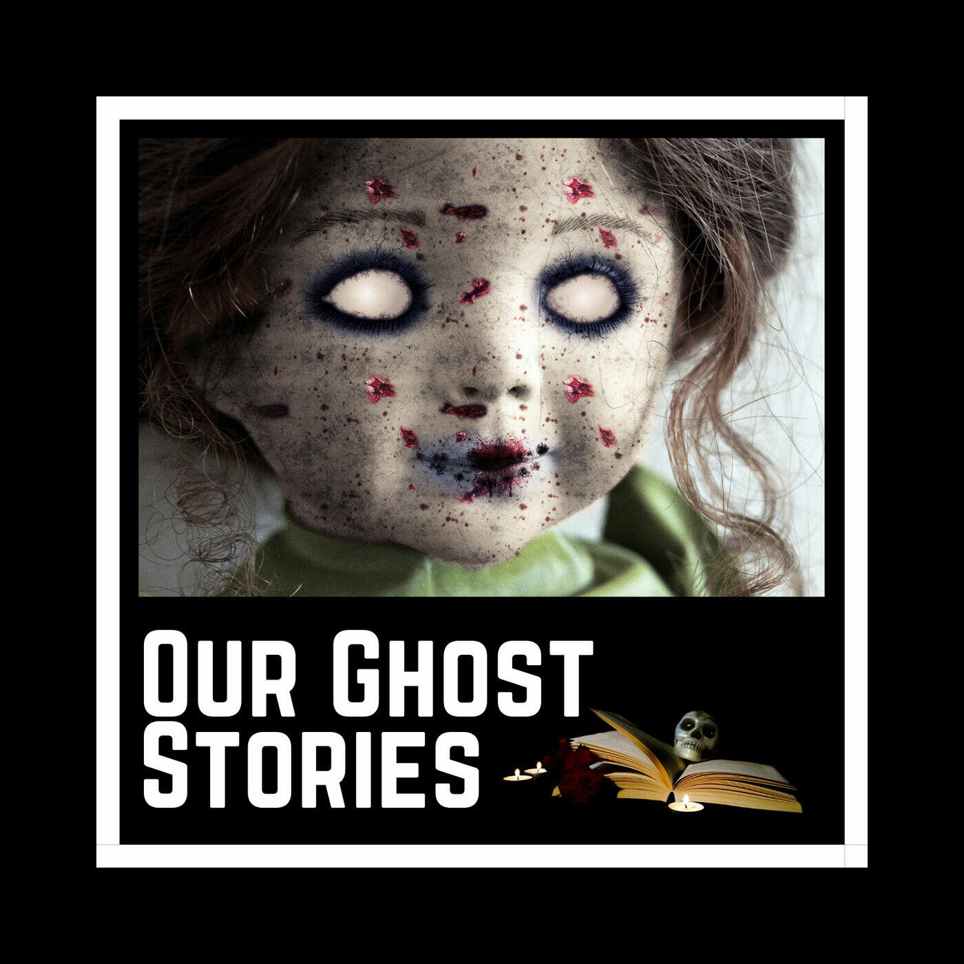 Our Ghost Stories