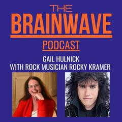 Age is just a number.  With Rock 'n' Roll musician Rocky Kramer. Episode 6. - The Brainwave Podcast