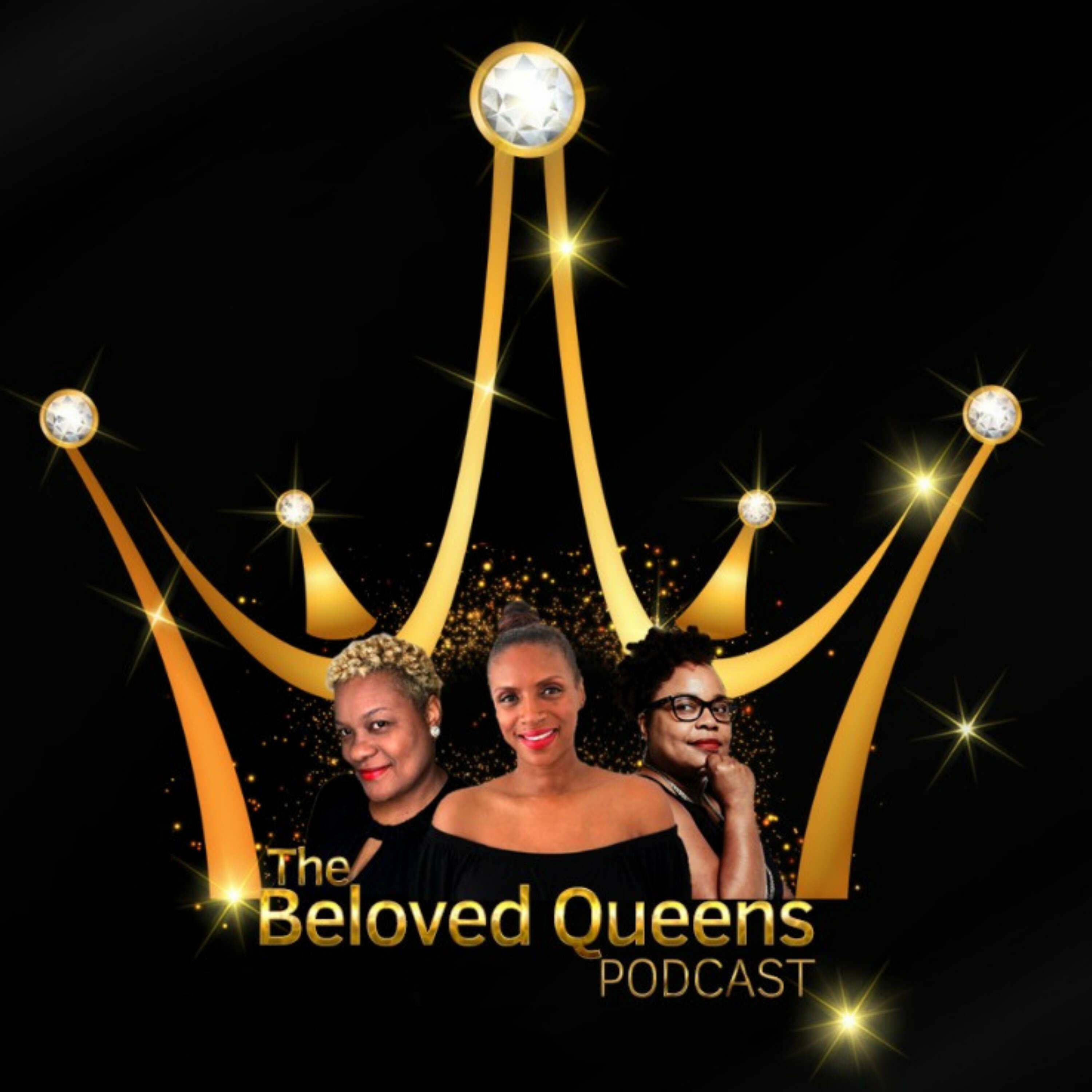 The Beloved Queens Podcast