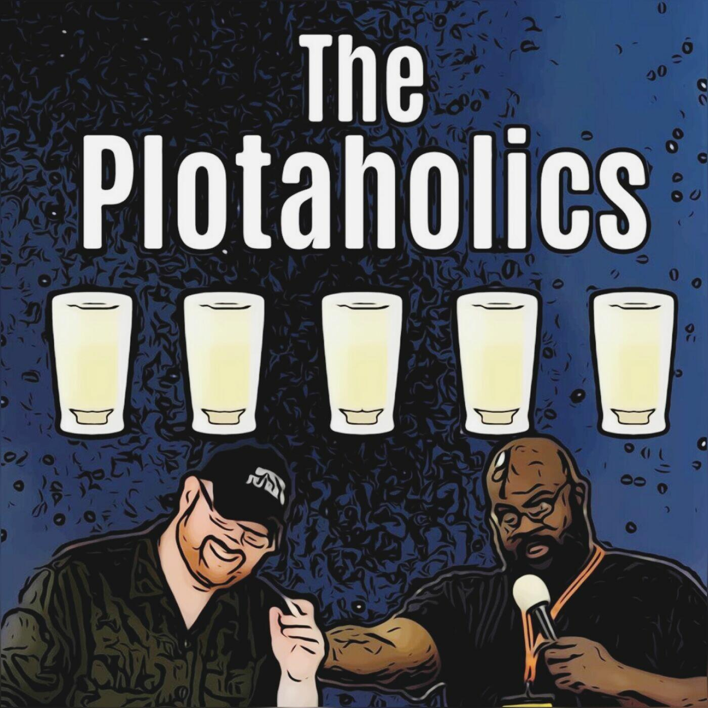 The Plotaholics Podcast: Movie Reviews