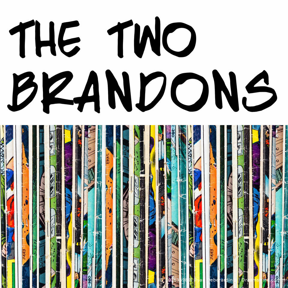 The Two Brandons