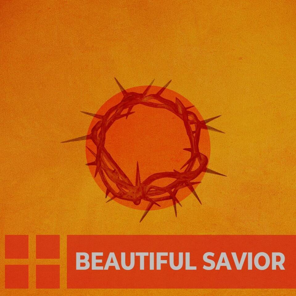 Beautiful Savior Sermons