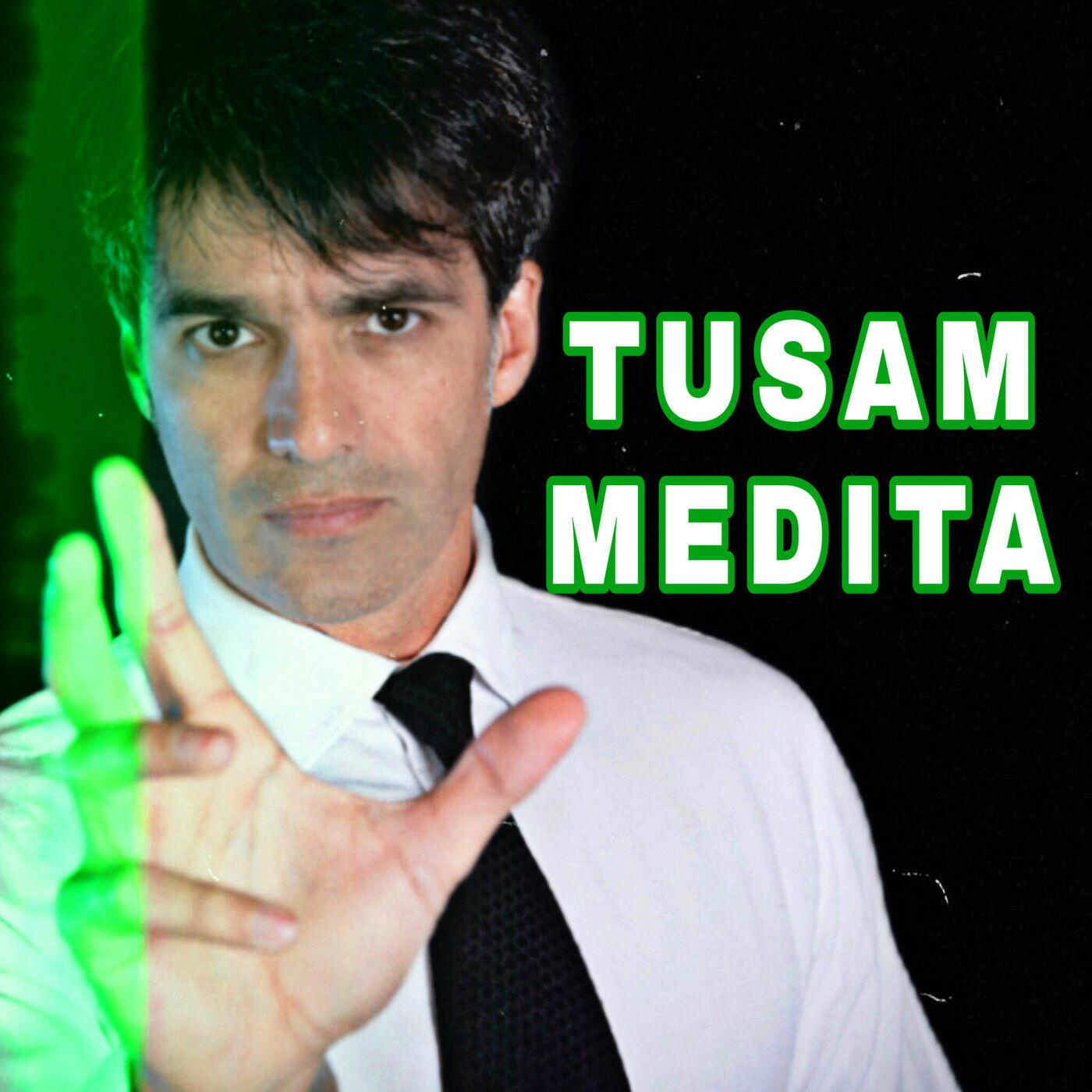 TUSAM MEDITA