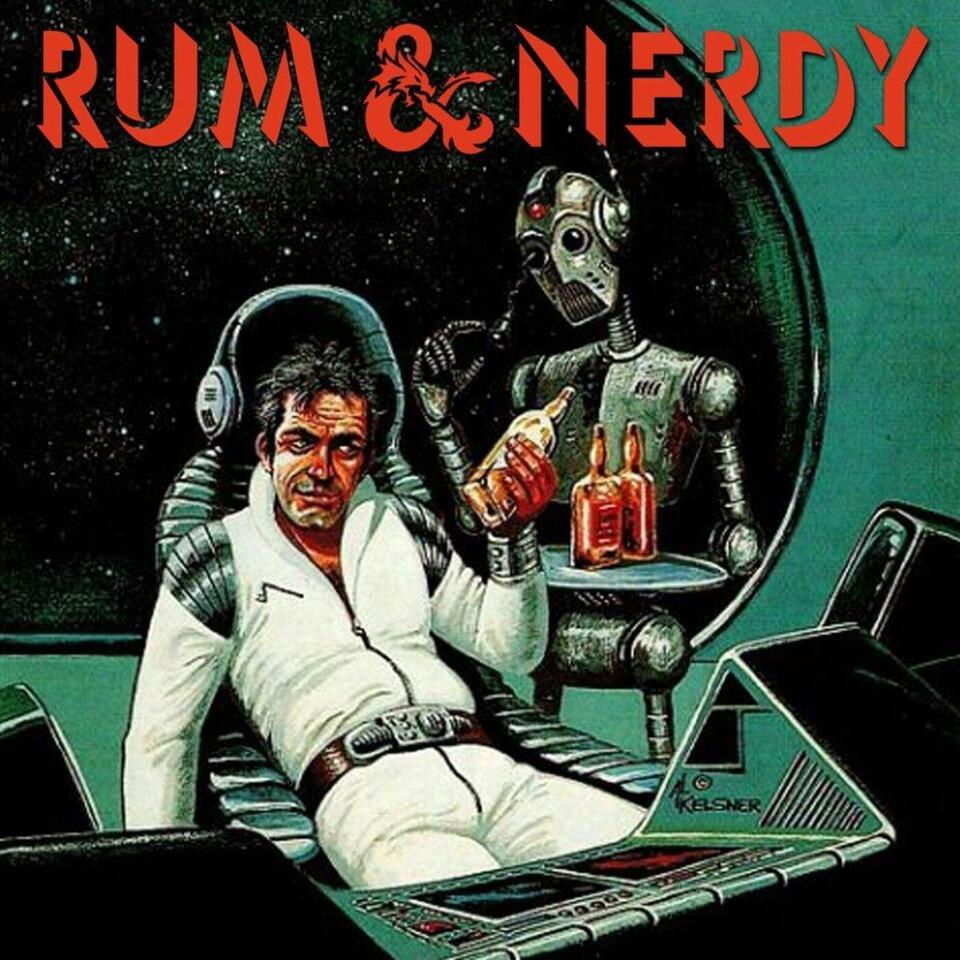 Rum & Nerdy