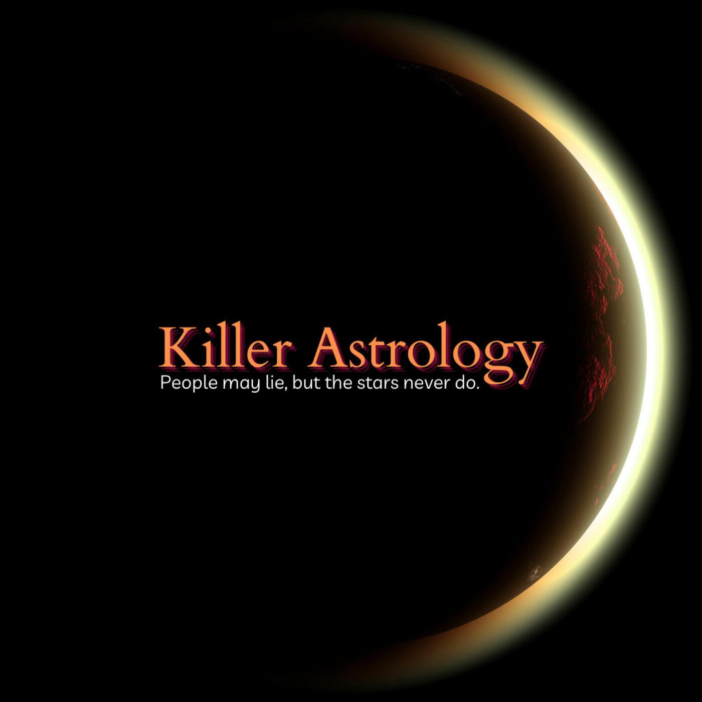 Killer Astrology