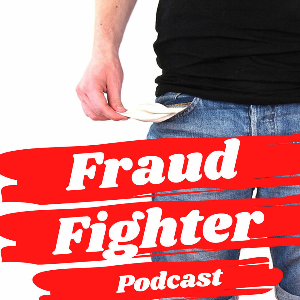 Fraud Fighter Podcast