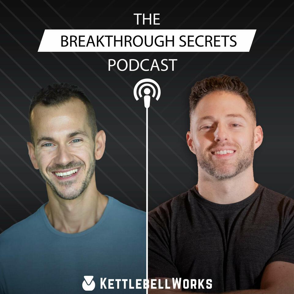 The Breakthrough Secrets Podcast