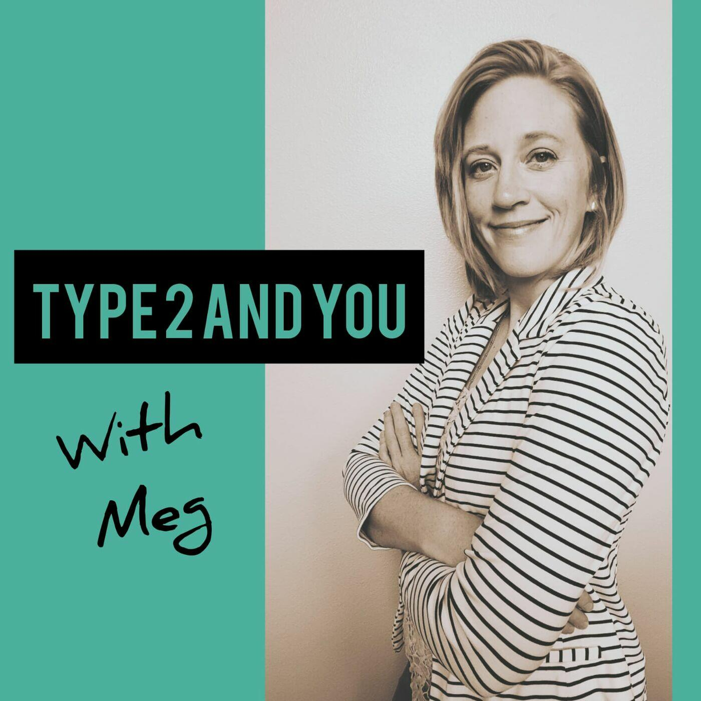Type2andYou with Meg