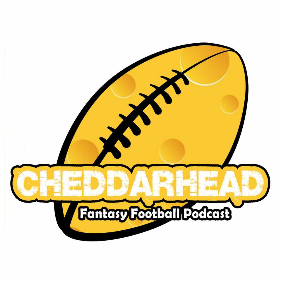 Cheddarhead Fantasy Football Podcast