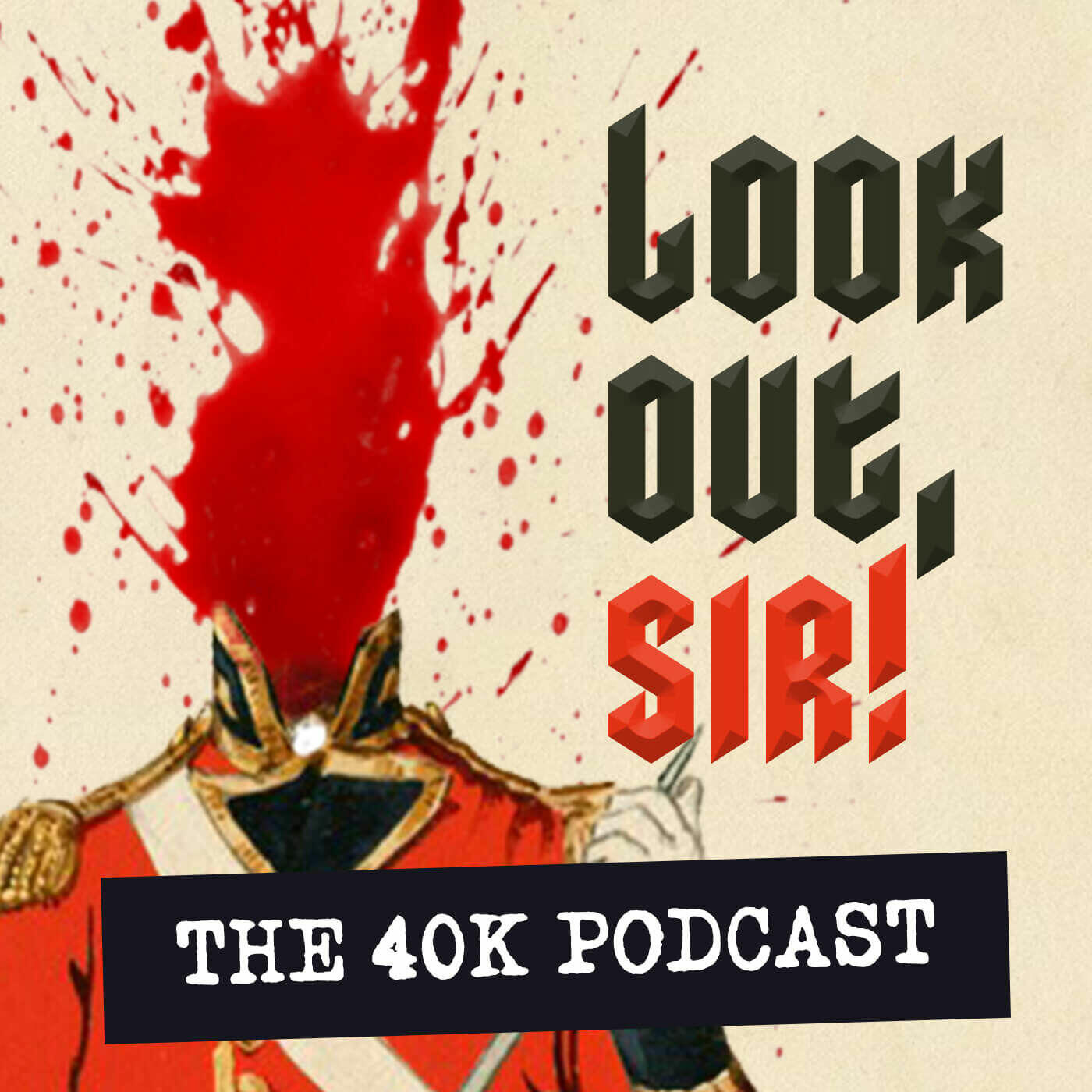 Listen to the Look Out, Sir! 40k Episode - Dan's 40k GT