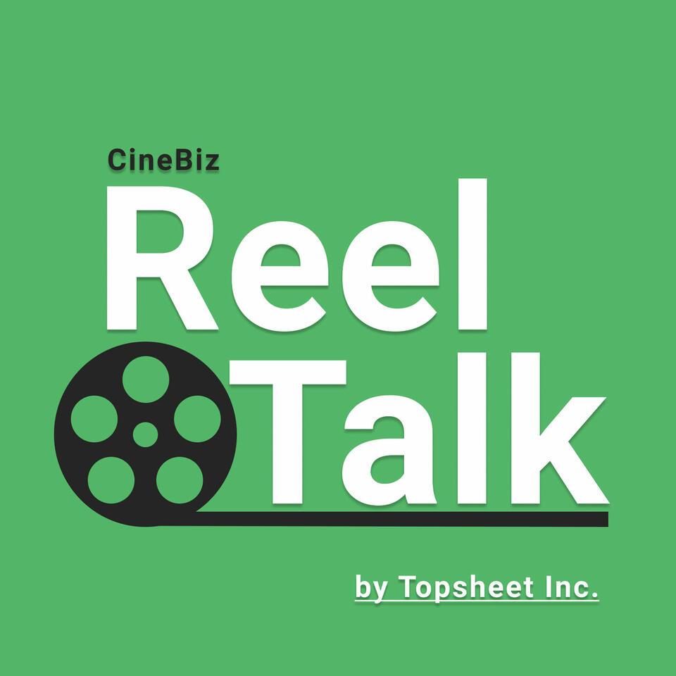 CineBiz Reel Talk