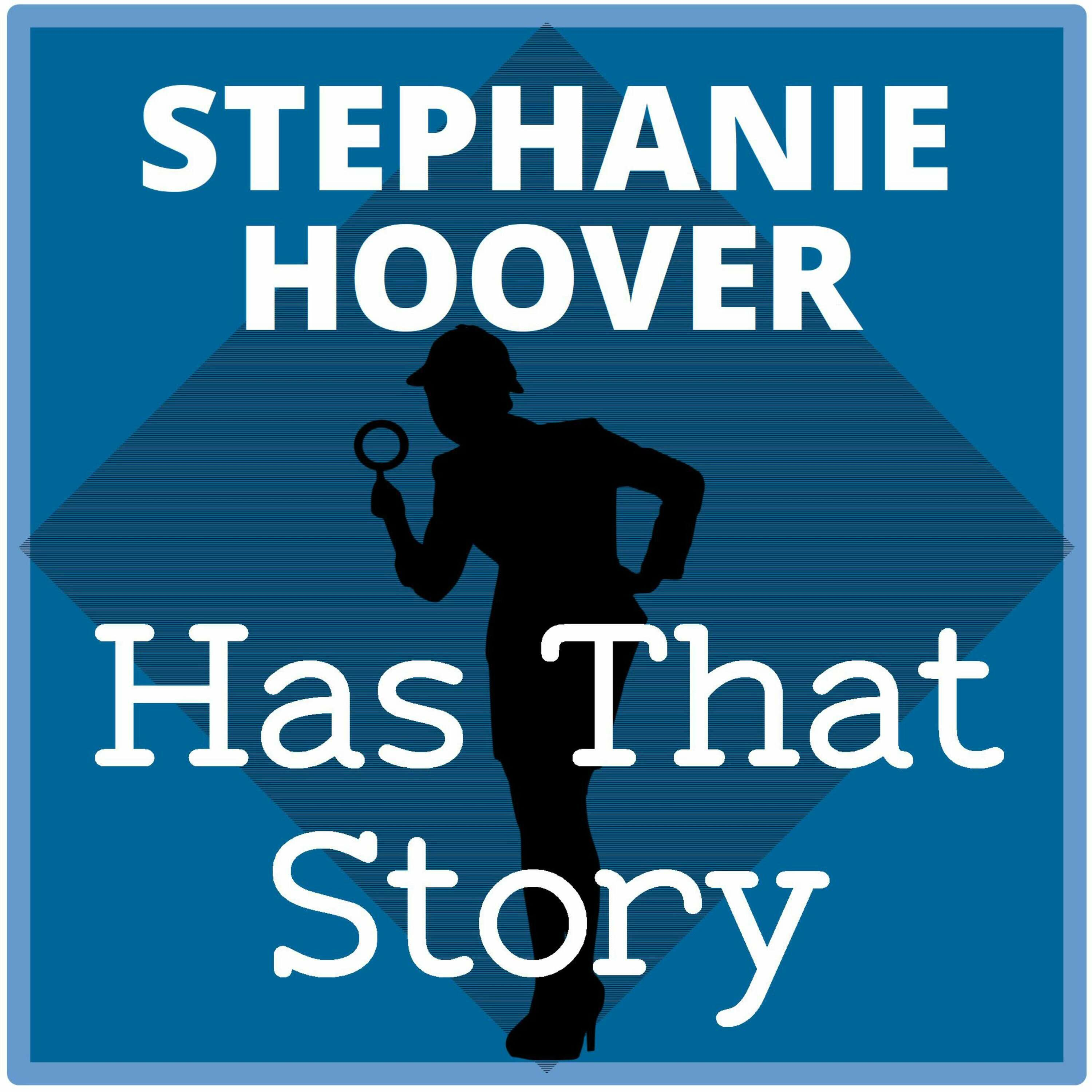 Stephanie Hoover Has That Story