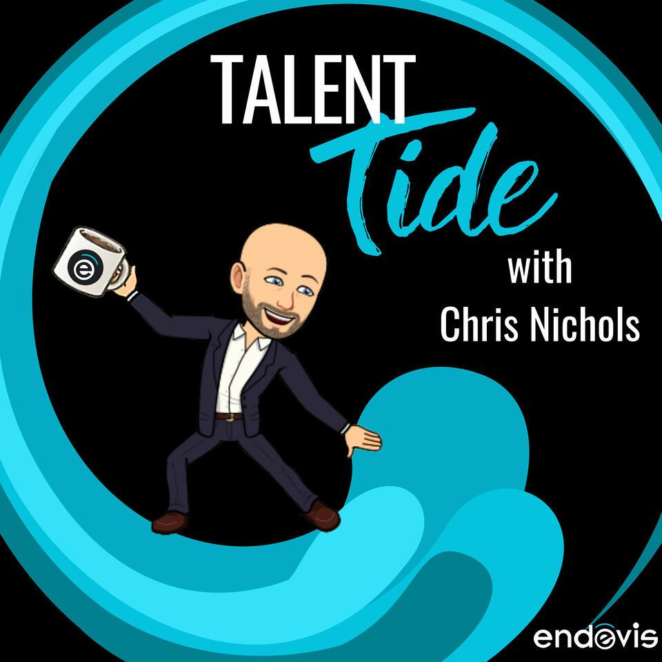 Talent Tide with Chris Nichols