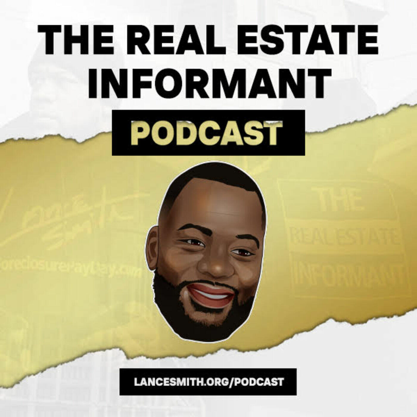 The Real Estate Informant Podcast