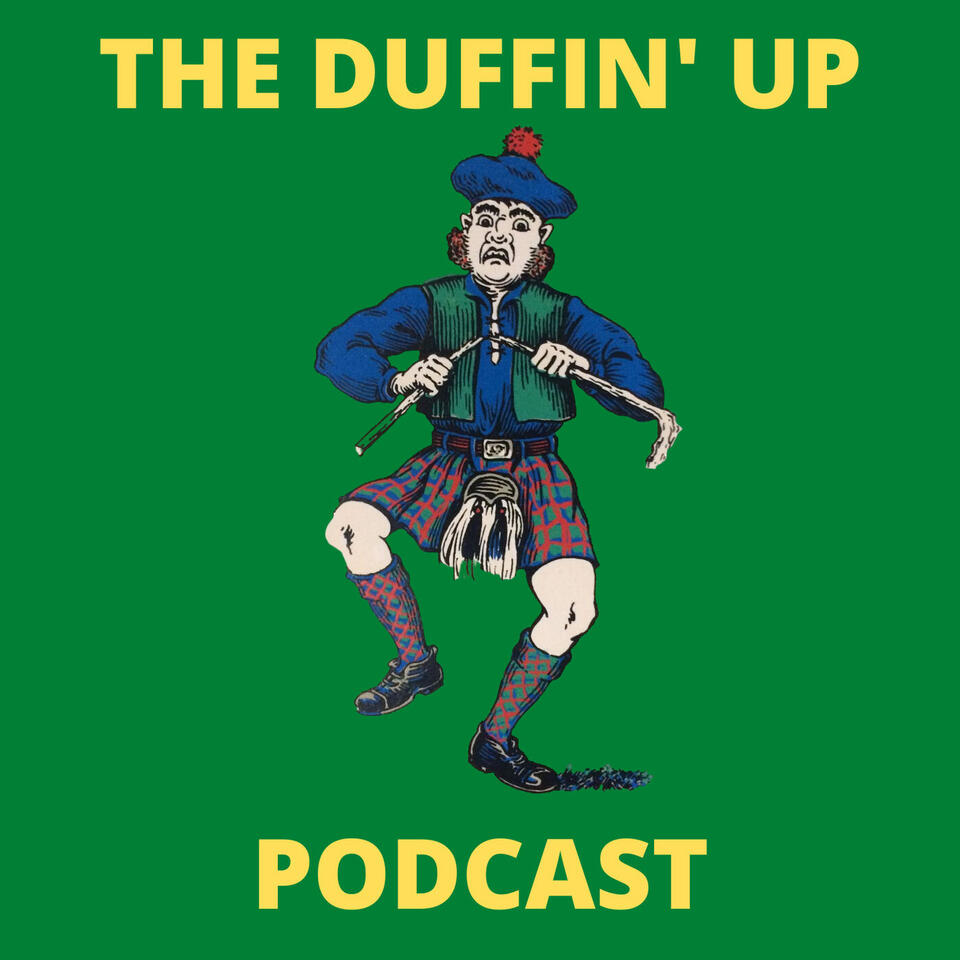 The Duffin' Up Podcast