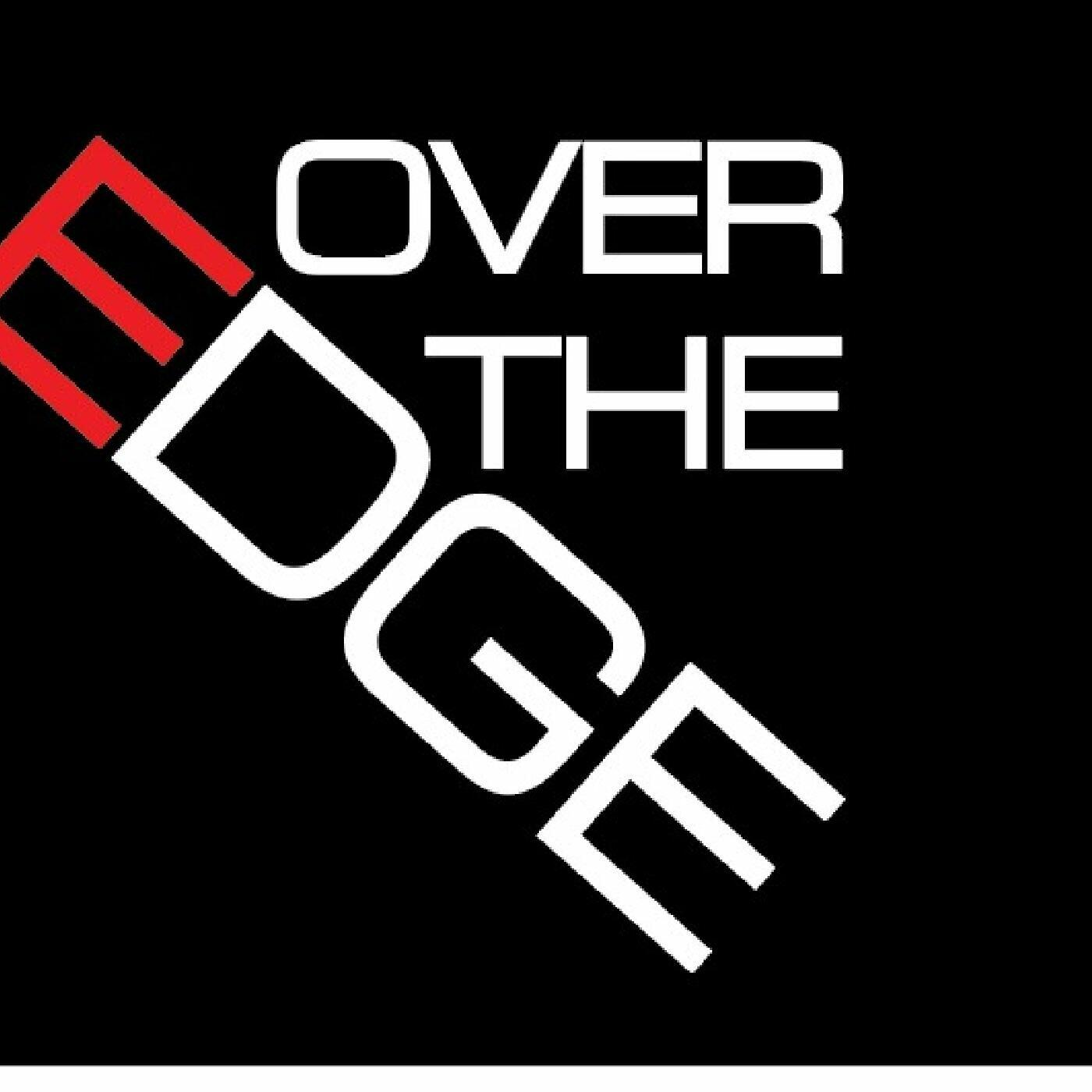 Over-The-Edge Podcast