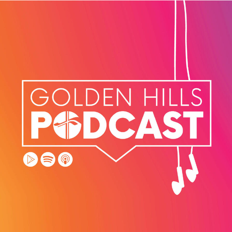 The Golden Hills Podcast's Podcast