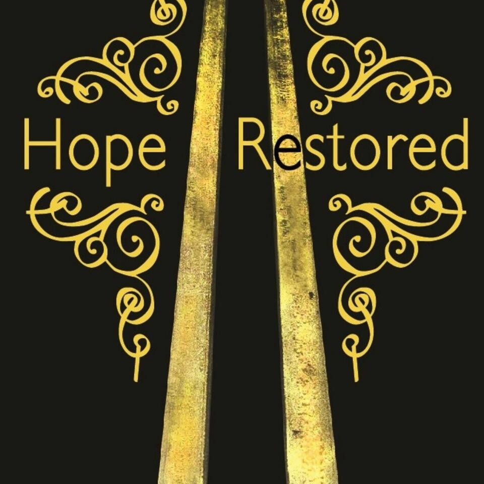 Hope Restored - Lessons from the Storms
