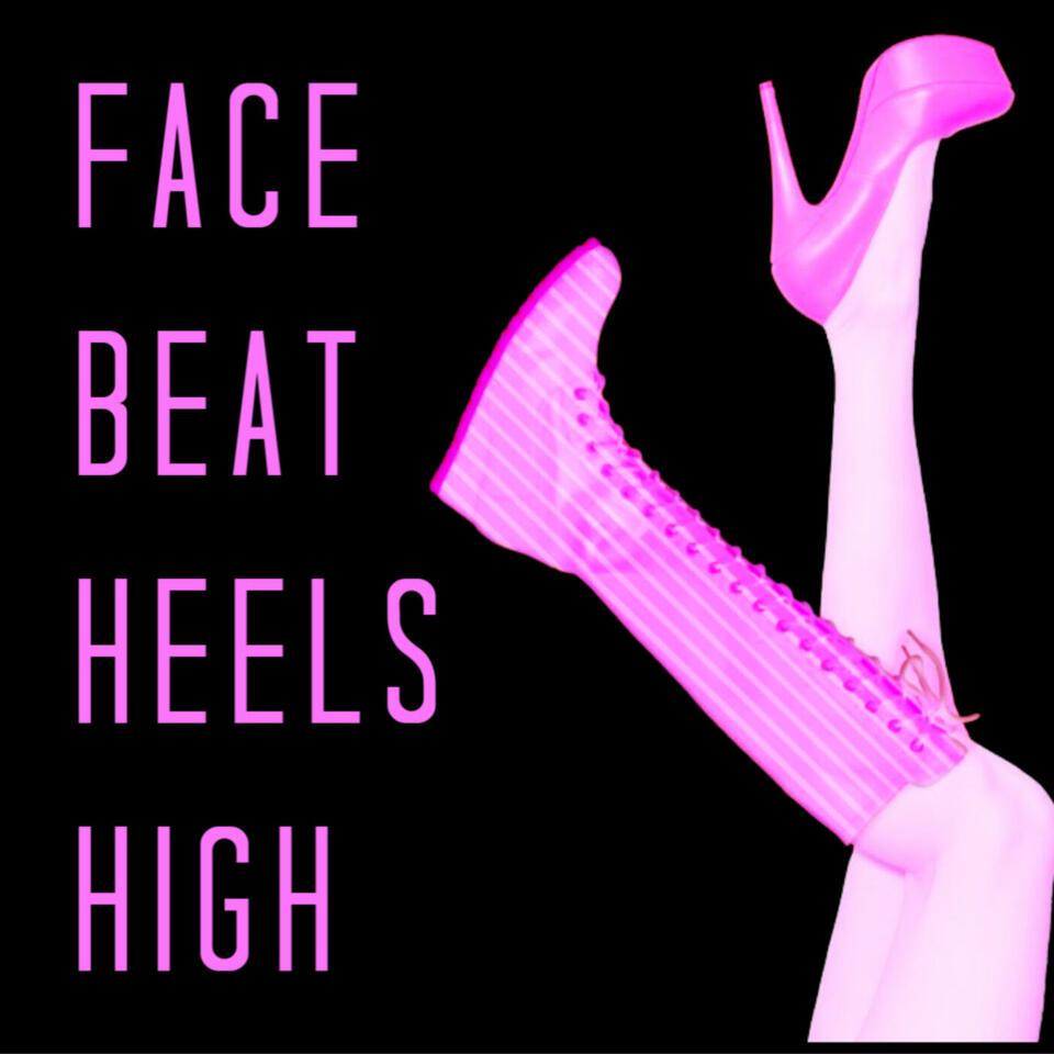 Face Beat Heels High: A Diva Driven Wrestling Podcast
