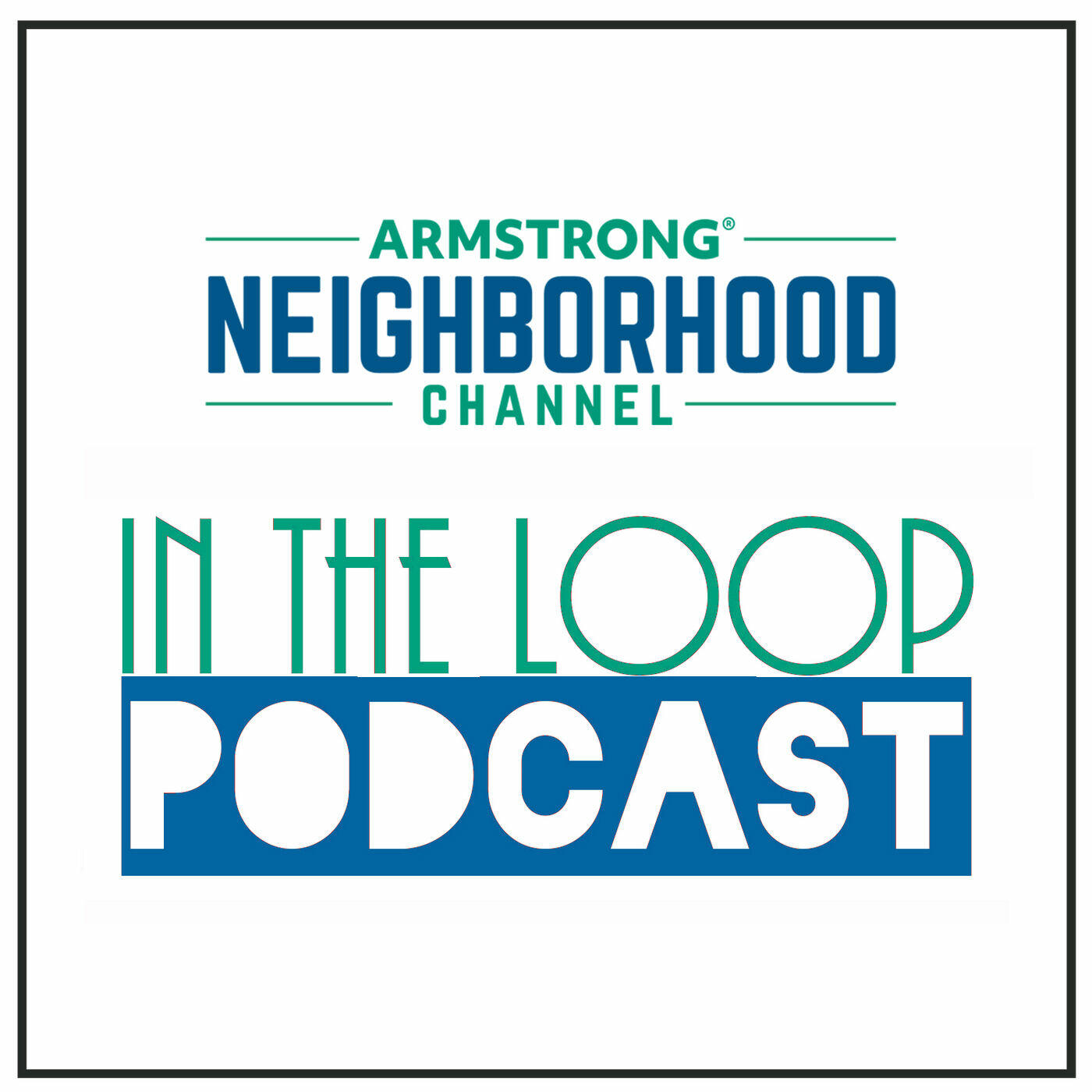 """Armstrong """"In The Loop Podcast"""""""