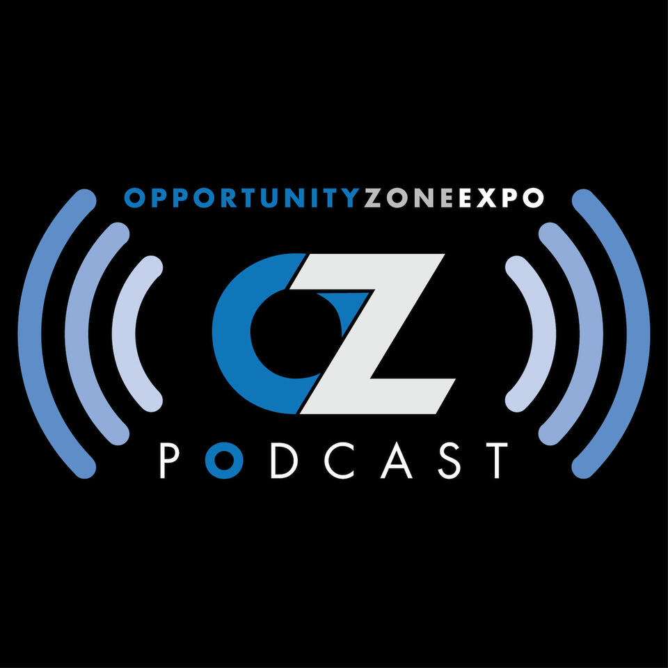 The Opportunity Zone Expo Podcast