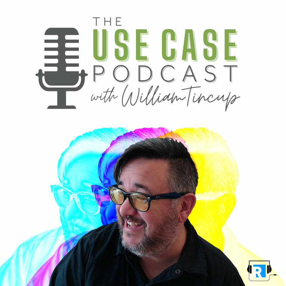 The Use Case with William Tincup by RecruitingDaily