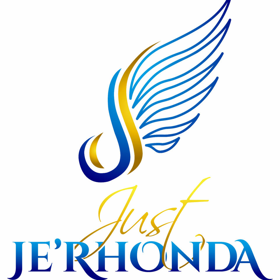 The Just Je'Rhonda Experience