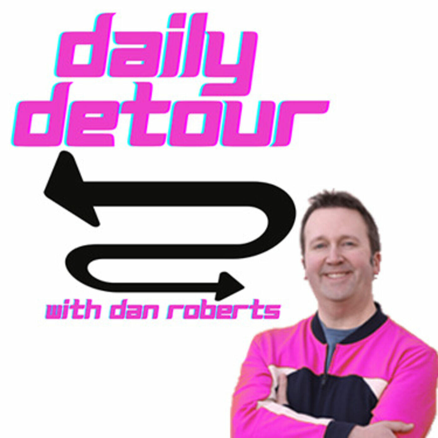 Daily Detour with Dan Roberts