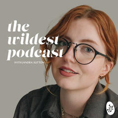 The Wildest Podcast